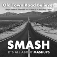 Old Town Road Believer (Major Lazer & Showtek vs. Lil Nas X ft. Billy Ray Cyrus)