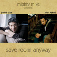Save room anyway (John Legend / Patrick Bruel) (2012)
