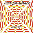 MsMiep - Time For Silence