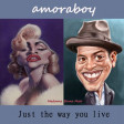 Just the way you live (Bruno Mars vs Madonna) - 2011