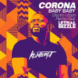 Corona - Baby Baby (Electro Urban Remix Feat. Lethal Bizzle)