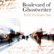 Boulevard of Ghostwriter (RJD2 VS Green Day) (2011)