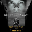 Glory Runaway (Just Jack Vs Bon Jovi) (2010)