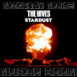 Music boom (The Hives / Stardust) (2009)