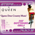DJFirth: Queen Does Country Music (Queen vs Steps)