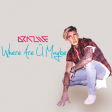 Where Are U Maybe (Carley Rae Jepsen x Jack U & Justin Bieber)