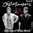 The Chainsmokers - Paris - Luka Papa & Mirko Novelli Remix