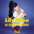 "*DEC 10* ""Lily Allen - Sheezus (DJ Schmolli Remix)"""