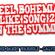 Calvin Harris Vs Blur Vs The Dandy Warhols - I Feel Bohemian Like Song 2 In The Summer