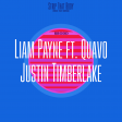 Strip that Body/Rock That Down (Liam Payne ft. Quavo vs Justin Timberlake)
