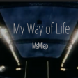 MsMiep - My Walk of Life
