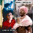 Adriana A - Montero Cats (Lil Nas X vs. The Cure)