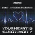 Your Heart Is Electricity