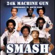 24K Machine Gun (Commodores vs. Bruno Mars)