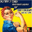 Destiny's Child-Independent Women Vs Foxy Brown-Live as One by J.A.R