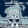 DJ Useo - Respectable Day ( Spongebob Squarepants vs XTC )