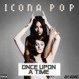Icona Pop vs Joe Dassin - Once Upon A Time Icona Pop (2019)