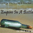 Empire In A Bottle