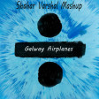 Galway Airplanes (Ed Sheeran vs  B.o.b vs  Oasia vs Alen Walker)