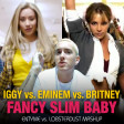 Fancy Slim Baby (EN8 Edit) (Britney Spears vs. Iggy Azalea vs. Eminem) - Entyme vs. Lobsterdust