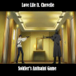 Soldier's Antisaint Game (Love Live ft. Chevelle)