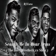 Search Me In Your Arms ( The Isley Brothers vs Slide )