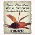 "CLASSIC VOICEDUDE from 2007: ""Cupid's Poison Arrow"" - ABC Vs. Sam Cooke +Tony B"