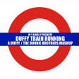 Duffy Train Running (Duffy / The Doobie Brothers)