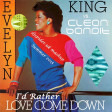 Evelyn King vs. Clean Bandit - I'd Rather Love Come Down