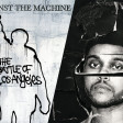 Can't Feel My Face In The Fire (The Weeknd vs Rage Against The Machine)