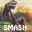 Ain't Your Memories (Jennifer Lopez vs. Maroon 5)