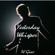 The Beatles vs George Michael - Yesterday Whisper (2019)