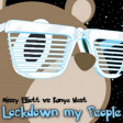 Xam - Lockdown my People (Kanye West vs. Missy Elliott)