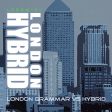 London Hybrid (Hybrid vs London Grammar)