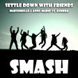 Settle Down With Friends (Marshmello & Anne-Marie vs. Kimbra)