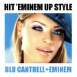 CVS - Hit 'Em-inem Up Style (Blu Cantrell + Eminem)