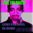 I Take You Dancin' (Gers Pardoel vs DJ Bobo)