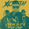 Xouth - Chillax In Da Hot Club (Farruko vs. 50 Cent, Snoop Dogg & Pharrell Williams)