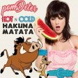 Hot N Cold Hakuna Matata (Lion King vs Katy Perry)