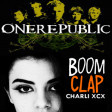 """Stop and Clap"" (Charli XCX vs. One Republic)"