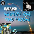Mazanga Von Badman - Whitey On The Moon (The Police vs Gil Scott Heron)128