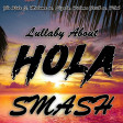 Lullaby About Hola (Flo Rida ft. Maluma vs. Sigala, Paloma Faith vs. P!nk)