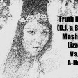 Truth Hurts (D.J. a B.B.I.C. Mashup) - Lizzo Vs. A-Ha