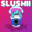 """So Long Magik"" (Slushii ft. Madi vs. Red Hot Chili Peppers)"