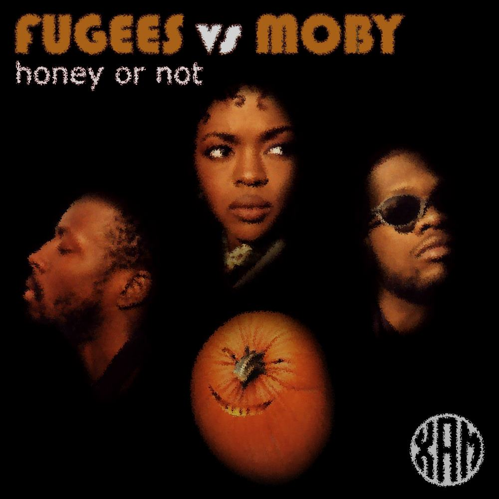 Xam - Honey or Not (Fugees vs Moby)