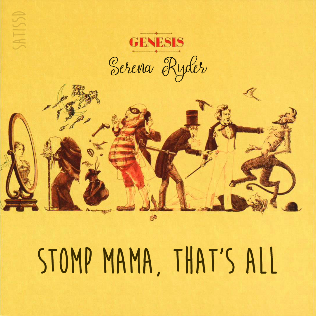 Stomp Mama, That's All (Serena Ryder vs. Genesis)