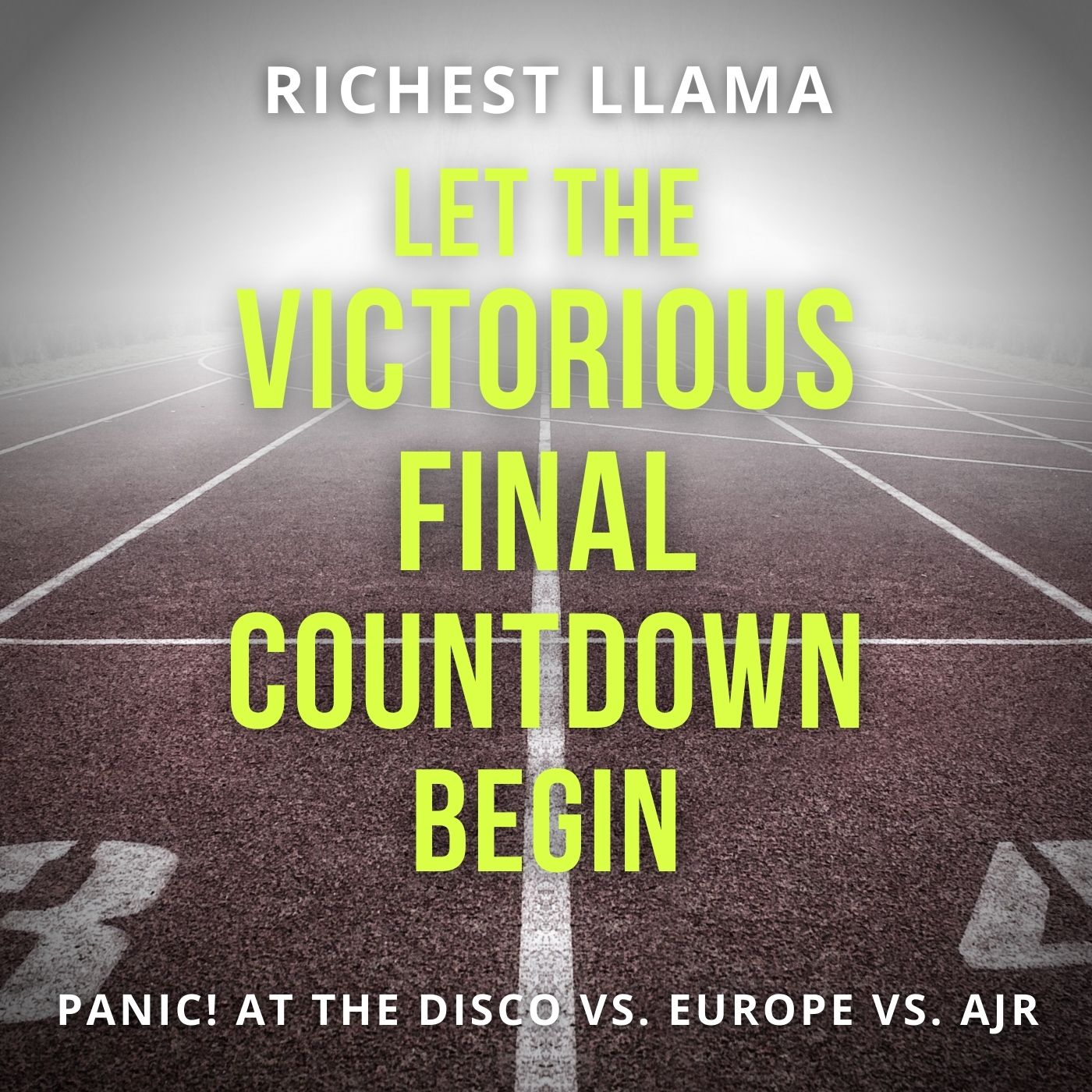 Let the Victorious Final Countdown Begin (Panic! at the Disco vs. Europe vs. AJR)