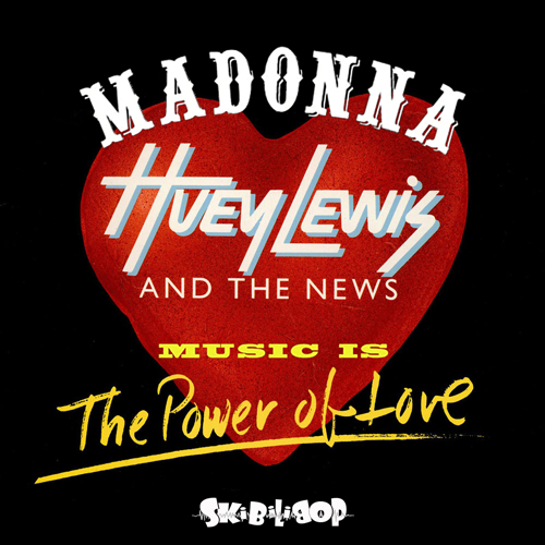 Music is the Power of Love (Madonna vs Huey Lewis & the News)