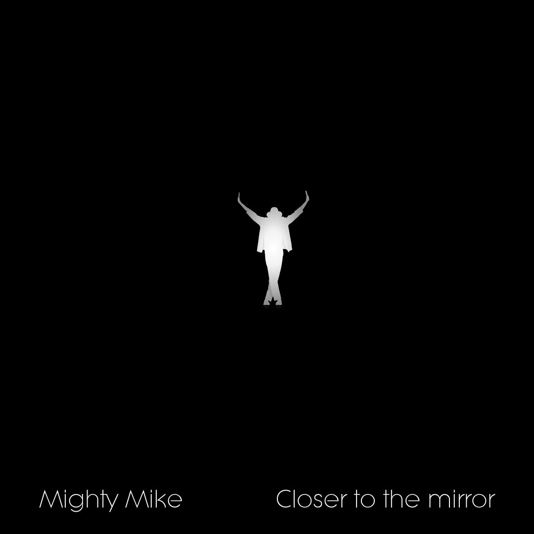 Closer to the mirror (Michael Jackson / The Chainsmokers) (2017)