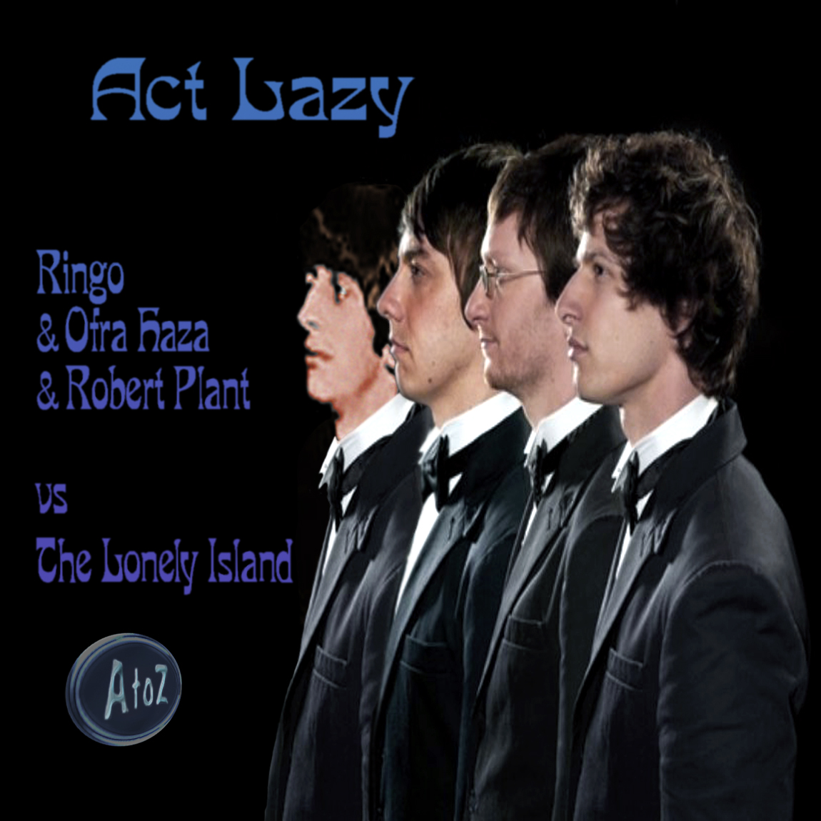 Act Lazy  (Ofra Haza & Led Zeppelin & The Beatles vs The Lonely Island)